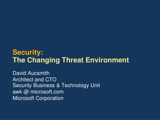 Security:  The Changing Threat Environment