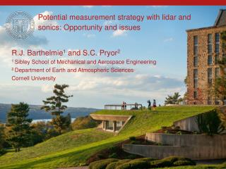 Potential measurement strategy with  lidar  and  sonics : Opportunity and  issues