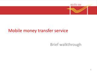 Mobile money transfer service