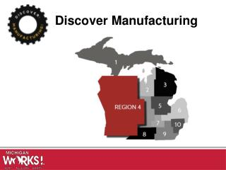 Discover Manufacturing