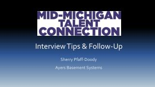 Interview Tips & Follow-Up