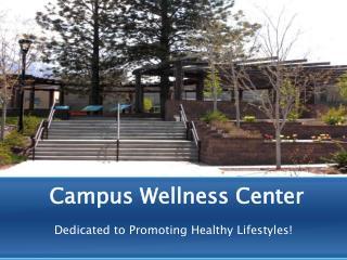 Campus Wellness Center