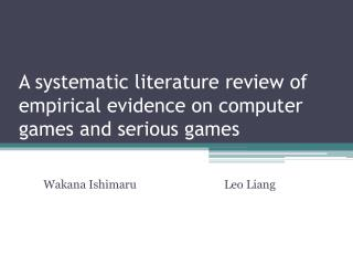 A systematic literature review of empirical evidence on computer games and serious games