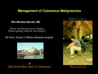 Management of Cutaneous Malignancies