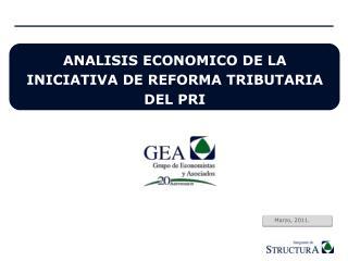 ANALISIS ECONOMICO DE LA INICIATIVA DE REFORMA TRIBUTARIA DEL PRI