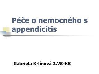 Péče o nemocného s appendicitis