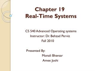 Chapter 19 	Real-Time Systems