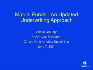 Mutual Funds - An Updated Underwriting Approach