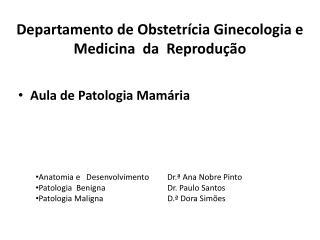 Departamento de Obstetr cia Ginecologia e  Medicina  da  Reprodu  o