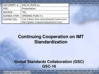 Continuing Cooperation on IMT Standardization