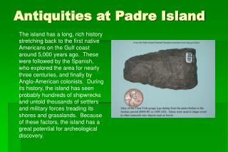 Antiquities at Padre Island