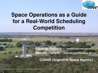Space Operations as a Guide for a Real-World Scheduling Competition