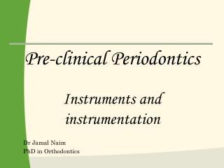 Dr Jamal Naim PhD in Orthodontics
