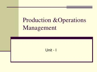 Production &Operations Management