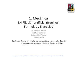 1. Mecánica 1.4 Fijación artificial (frenillos) Formulas y Ejercicios