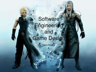 Software  Engineering  and  Game Design