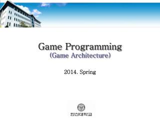 Game Programming (Game Architecture)