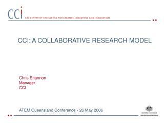 CCI: A COLLABORATIVE RESEARCH MODEL
