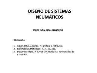 DISEÑO DE SISTEMAS NEUMÁTICOS