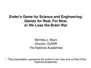 Ender's Game for Science and Engineering: Games for Real, For Now,  or We Lose the Brain War