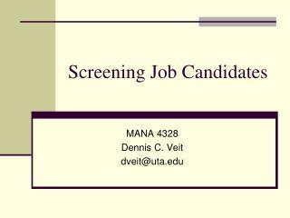 Screening Job Candidates
