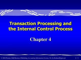 Transaction Processing and the Internal Control Process