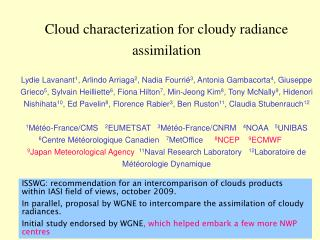 Cloud characterization for cloudy radiance assimilation