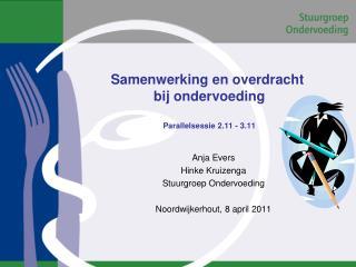 Samenwerking en overdracht  bij ondervoeding  Parallelsessie 2.11 - 3.11