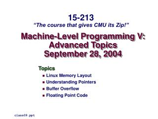 Machine-Level Programming V: Advanced Topics September 28, 2004