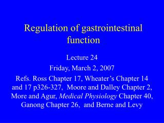 Regulation of gastrointestinal function