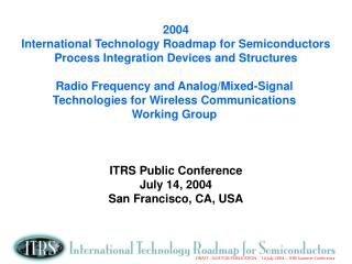 2004 International Technology Roadmap for Semiconductors