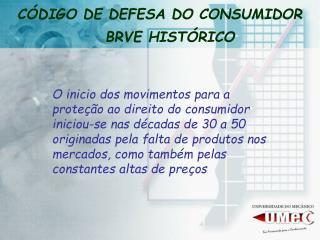C�DIGO DE DEFESA DO CONSUMIDOR