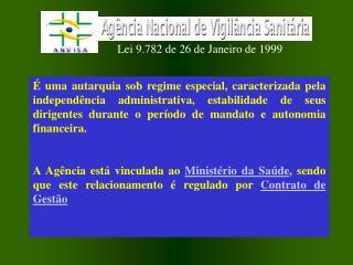 Lei 9.782 de 26 de Janeiro de 1999