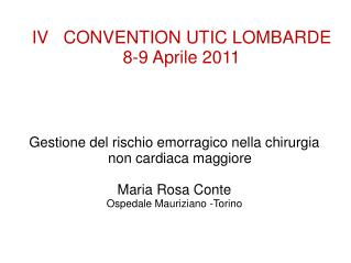 IV   CONVENTION UTIC LOMBARDE  8-9 Aprile 2011