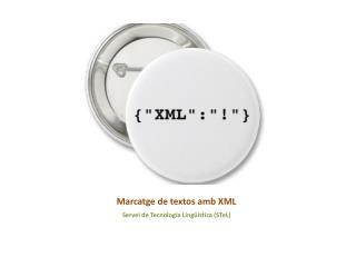 Marcatge  de textos  amb  XML