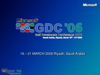 19 – 21 MARCH 2006 Riyadh, Saudi Arabia