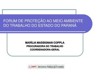 FORUM DE PROTEÇÃO AO MEIO AMBIENTE DO TRABALHO DO ESTADO DO PARANÁ