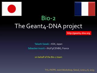Bio-2 The Geant4-DNA  project