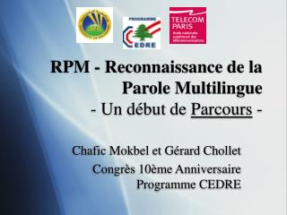 RPM - Reconnaissance de la Parole Multilingue - Un début de  Parcours  -