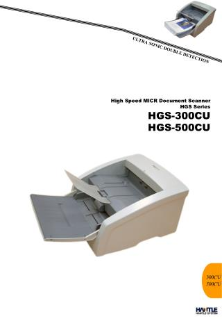 High Speed MICR Document Scanner HGS Series  HGS-300CU HGS-500CU