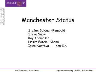 Manchester Status