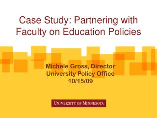 Case Study: Partnering with Faculty on Education Policies