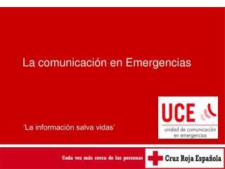 La comunicación en Emergencias
