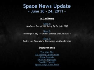 Space News Update - June 20 - 24, 2011 -