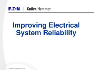 Improving Electrical System Reliability