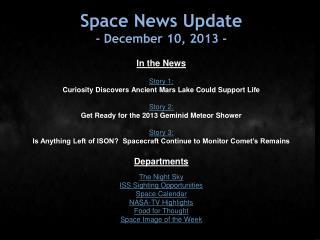 Space News Update - December 10, 2013 -
