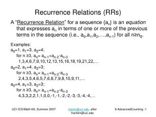 Recurrence Relations (RRs)