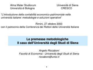 Le premesse metodologiche  Il caso dell'Università degli Studi di Siena