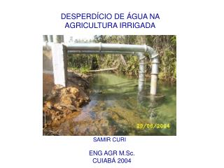 DESPERD CIO DE  GUA NA  AGRICULTURA IRRIGADA