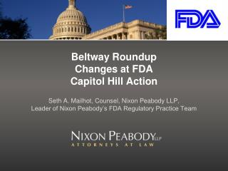 Beltway Roundup Changes at FDA Capitol Hill Action